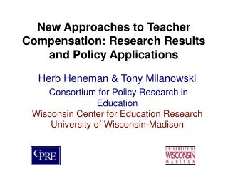 New Approaches to Teacher Compensation: Research Results and Policy Applications