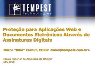 Proteção para Aplicações Web e Documentos Eletrônicos Através de Assinaturas Digitais