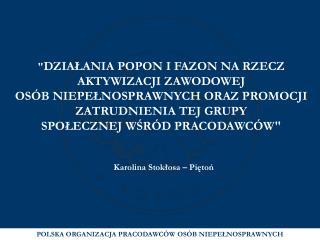 Karolina Stokłosa – Piętoń