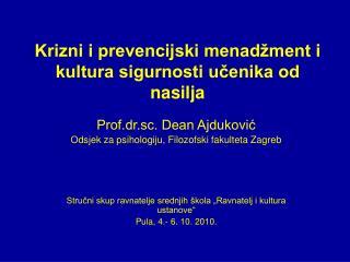 Krizni i prevencijski menadžment i kultura sigurnosti učenika od nasilja