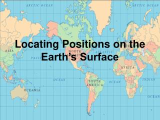Locating Positions on the Earth's Surface