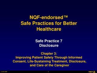 Safe Practice 7 Disclosure