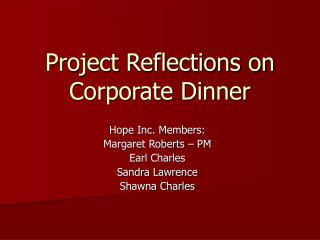 Project Reflections on Corporate Dinner
