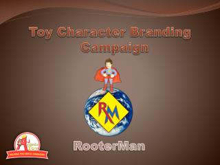 Toy Character Branding Campaign