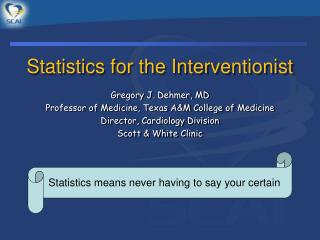 Statistics for the Interventionist