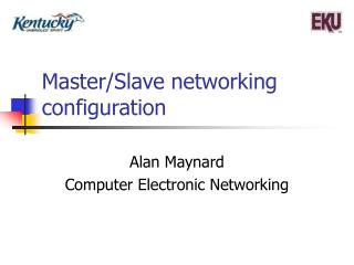 Master/Slave networking configuration