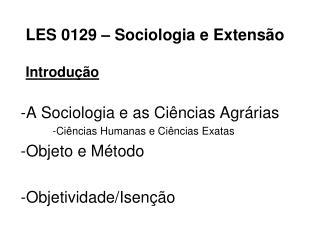 LES 0129 – Sociologia e Extensão Introdução