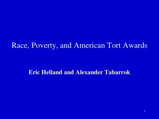 Race, Poverty, and American Tort Awards