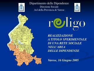 Dipartimento delle Dipendenze Direzione Sociale Asl della Provincia di Varese