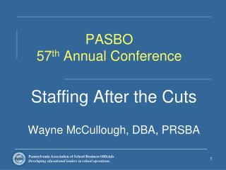 PASBO  57 th  Annual Conference