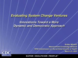Evaluating System Change Ventures