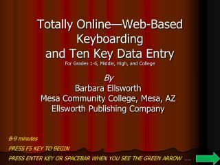 By Barbara Ellsworth Mesa Community College, Mesa, AZ Ellsworth Publishing Company