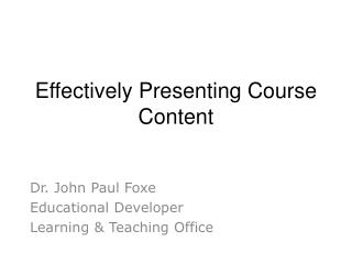 Effectively Presenting Course Content