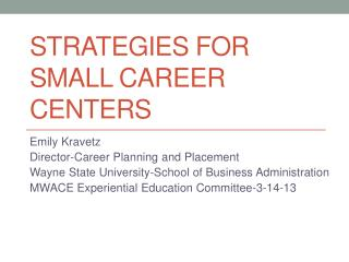 Strategies for Small Career Centers