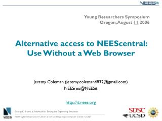 Alternative access to NEEScentral: Use Without a Web Browser