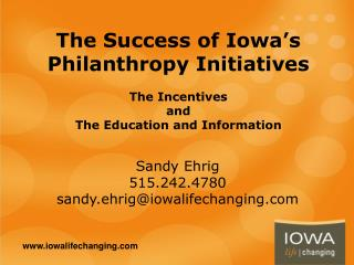 The Success of Iowa's Philanthropy Initiatives The Incentives and The Education and Information