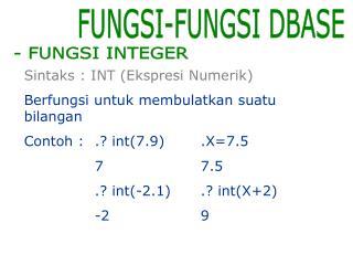 FUNGSI-FUNGSI DBASE