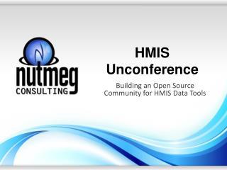 HMIS  Unconference