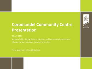 Coromandel Community Centre Presentation