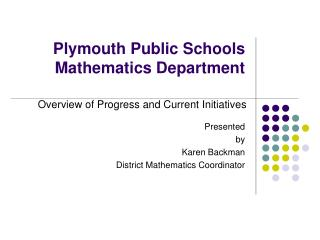 Plymouth Public Schools Mathematics Department