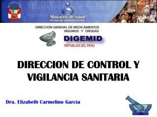 DIRECCION DE CONTROL Y VIGILANCIA SANITARIA
