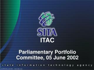ITAC Parliamentary Portfolio Committee, 05 June 2002