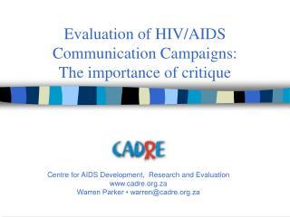 Evaluation of HIV
