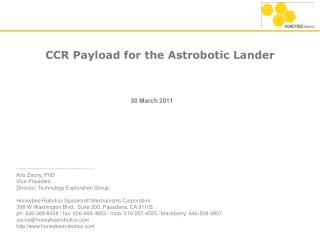CCR Payload for the Astrobotic Lander
