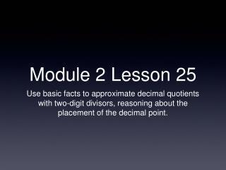 Module 2 Lesson 25