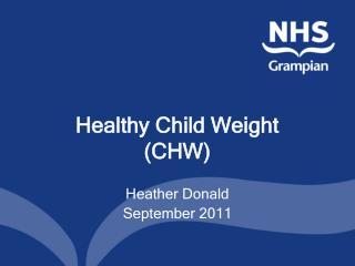 Healthy Child Weight (CHW)