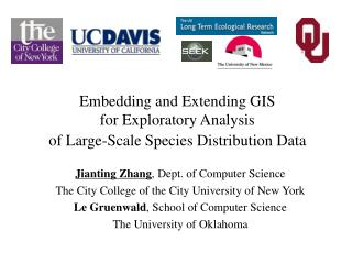 Embedding and Extending GIS  for Exploratory Analysis  of Large-Scale Species Distribution Data
