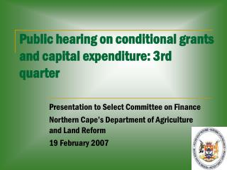 Public hearing on conditional grants and capital expenditure: 3rd quarter