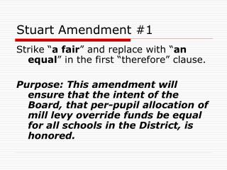 Stuart Amendment #1