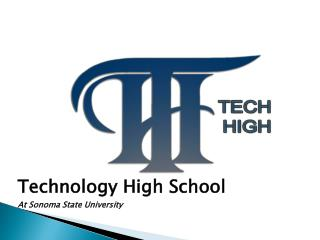 Technology High School At Sonoma State University
