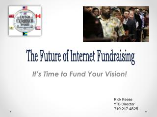 It's Time to Fund Your Vision!