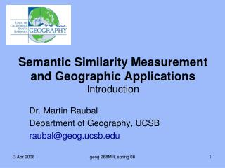 Semantic Similarity Measurement and Geographic Applications Introduction
