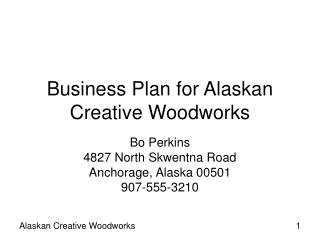 Business Plan for Alaskan Creative Woodworks