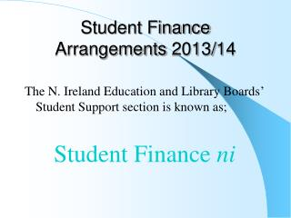 Student Finance Arrangements 2013/14