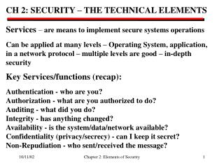CH 2: SECURITY – THE TECHNICAL ELEMENTS