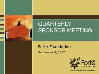 QUARTERLY SPONSOR MEETING