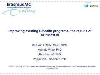 Improving existing E-health programs: the results of Drinktest.nl