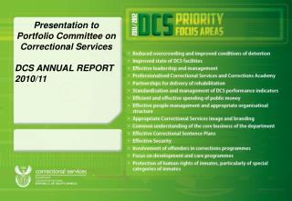 Presentation to Portfolio Committee on Correctional Services DCS ANNUAL REPORT 2010/11