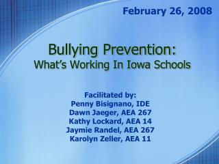 Bullying Prevention: What�s Working In Iowa Schools