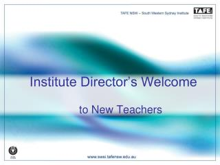 Institute Director's Welcome to New Teachers