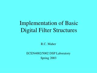 Implementation of Basic Digital Filter Structures