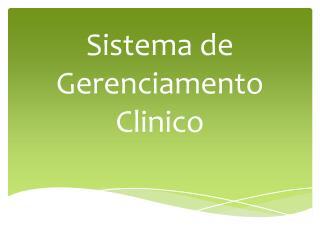 Sistema de Gerenciamento Clinico