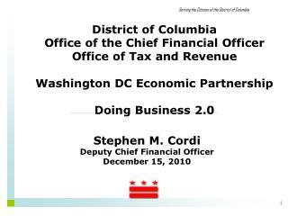 Stephen M. Cordi Deputy Chief Financial Officer December 15, 2010