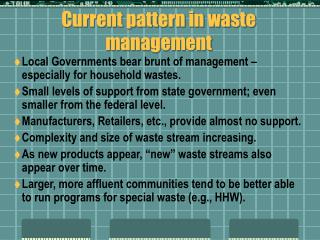 Current pattern in waste management