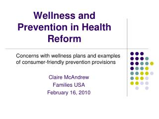 Wellness and Prevention in Health Reform
