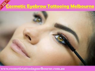Cosmetic Eyebrow Tattooing Melbourne